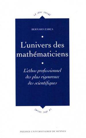L'univers des mathématiciens - presses universitaires de rennes - 9782753521407 -