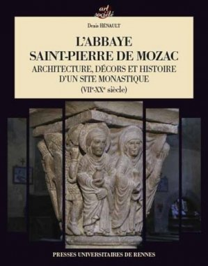 L'abbaye Saint-Pierre de Mozac - presses universitaires de rennes - 9782753552043 -