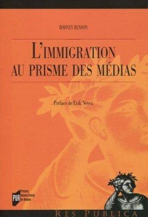 L'immigration au prisme des médias - presses universitaires de rennes - 9782753564688 -