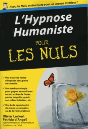 L'hypnose humaniste pour les nuls - Editions First - 9782754058254 -