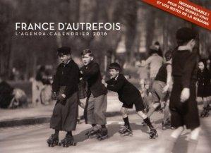 L'agenda-calendrier France d'autrefois - hugo - 9782755619430 -
