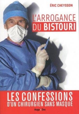 L'arrogance du bistouri - hugo - 9782755644180 -