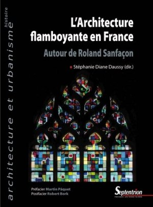 L'architecture flamboyante en France - presses universitaires du septentrion - 9782757428658 -