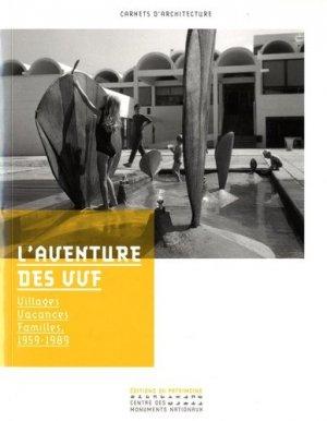 L'aventure des VVF. Villages Vacances Familles, 1959-1989 - Editions du Patrimoine Centre des monuments nationaux - 9782757705223 -