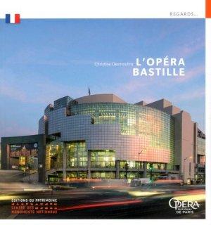 L'opéra Bastille - Editions du Patrimoine Centre des monuments nationaux - 9782757706312 -