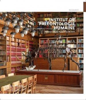 L'Institut de paléontologie humaine - Editions du Patrimoine Centre des monuments nationaux - 9782757707579 -
