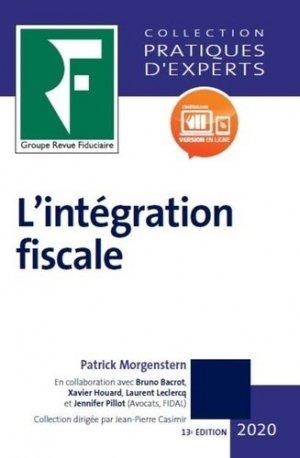 L'intégration fiscale. Edition 2020 - Groupe Revue Fiduciaire - 9782757906934 -