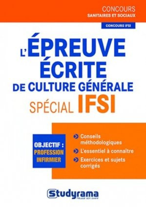 L'épreuve écrite de culture générale Spécial IFSI - studyrama - 9782759013258