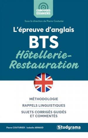 L'épreuve d'anglais : BTS hôtellerie-restauration : méthodologie, rappels linguistiques, sujets corrigés guidés et commentés - studyrama - 9782759038190 -