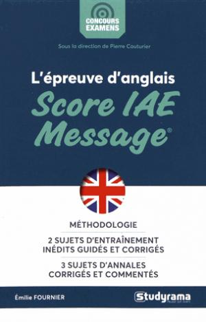 L'épreuve d'anglais au Score IAE-Message - studyrama - 9782759038213 -