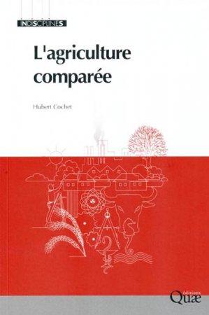 L'agriculture comparée - quae  - 9782759210206