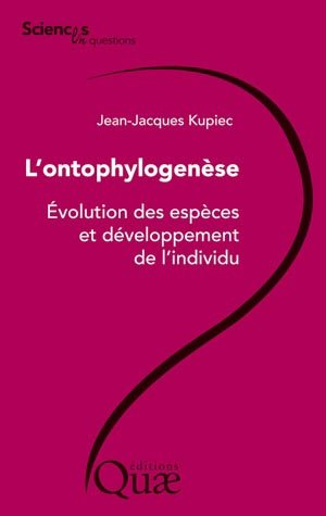 L'ontophylogenèse - quae  - 9782759217861 -