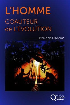 L'homme coauteur de l'Évolution - quae  - 9782759221967 -