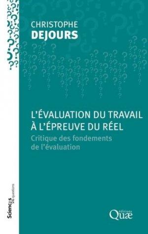 L'évaluation du travail à l'épreuve du réel. Critique des fondements de l'évaluation - quae - 9782759224609 -