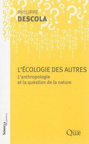 L'écologie des autres - quae - 9782759224661