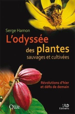 L'odyssée des plantes sauvages et cultivées - quae - 9782759229239 -