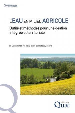 L'eau en milieu agricole. Outils et méthodes pour une gestion intégrée et territoriale - quae - 9782759231232 -