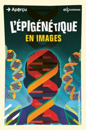 L'épigénétique en images - edp sciences - 9782759821693 -