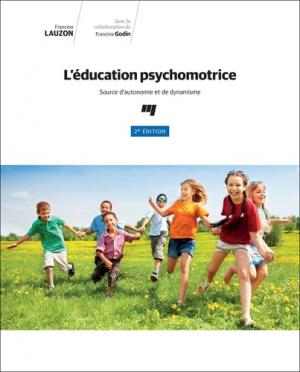 L'éducation psychomotrice - presses de l'universite du quebec - 9782760549463 -