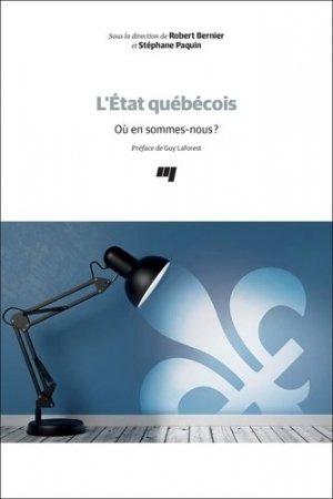 L'état québécois. Où en sommes-nous? - Presses de l'Université du Québec - 9782760551978 -