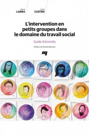 L'intervention en petits groupes dans le domaine du travail social - Presses de l'Université du Québec - 9782760554443 -