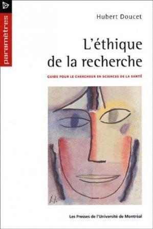 L'éthique de la recherche. Guide pour le chercheur en sciences de la santé - presses de l'universite de montréal - 9782760618084 -