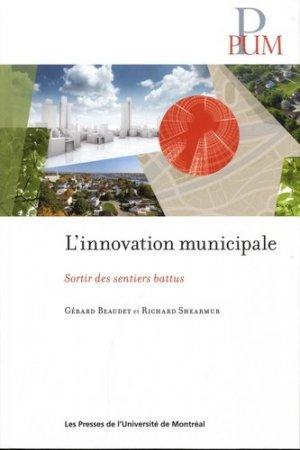 L'innovation municipale. Sortir des sentiers battus - presses de l'universite de montréal - 9782760640498 -