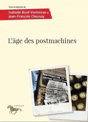 L age des postmachines - presses de l'universite de montréal - 9782760641716 -