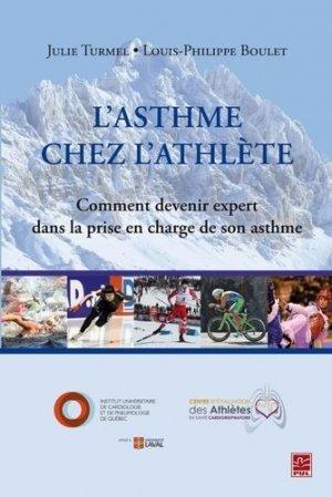 L'asthme chez l'athlète. Comment devenir expert dans la prise en charge de son asthme - presses universitaires de laval - 9782763735436 -