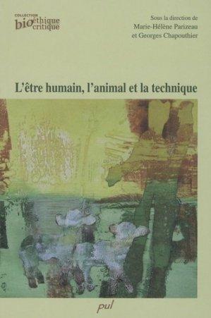 L'être humain, l'animal et la technique - presses universitaires de laval - 9782763786551 -