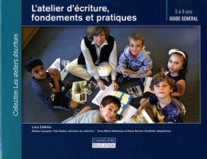 L'atelier d'écriture, fondements et pratiques - cheneliere education (canada) - 9782765055471 -