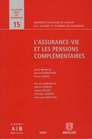 L'assurance-vie et les pensions complémentaires - bruylant - 9782802723332 -