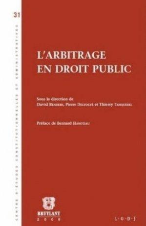 L'arbitrage en droit public - bruylant - 9782802728634 -