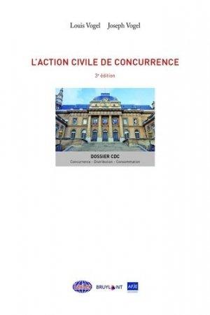 L'action civile de concurrence - bruylant - 9782802767602 -
