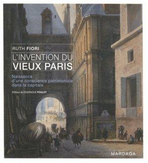 L'invention du vieux Paris - mardaga - 9782804700997 -