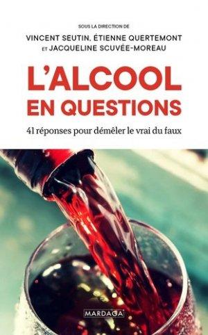 L'alcool en questions - mardaga - 9782804708177 -