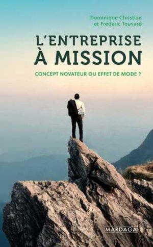 L'entreprise à mission - Editions Mardaga - 9782804709037 -