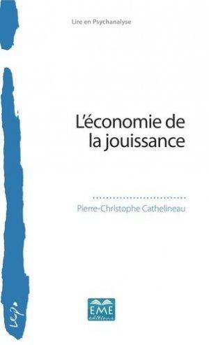 L'économie de la jouissance - Editions Modulaires Européennes InterCommunication SPRL - 9782806636591 -