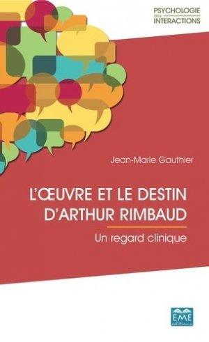L'oeuvre et le destin d'Arthur Rimbaud - eme - 9782806636935 -