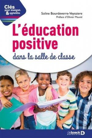 L'éducation positive dans la salle de classe - De Boeck supérieur - 9782807323483 -