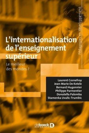 L'internationalisation de l'enseignement supérieur - De Boeck supérieur - 9782807329034 -