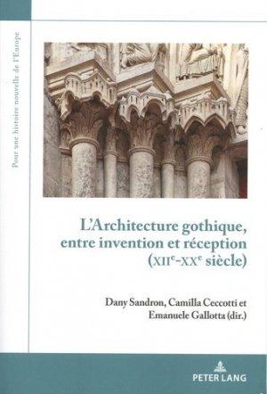 L'architecture gothique, entre invention et réception (XIIe-XXe siècle) - Peter Lang - 9782807615137 -