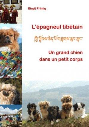 L'épagneul tibétain. Un grand chien dans un petit corps - Books on Demand Editions - 9782810611713 -
