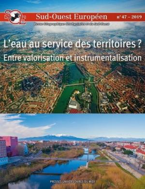 L'eau au service des territoires ? - Entre valorisation et instrumentalisation - presses universitaires du midi - 9782810706327