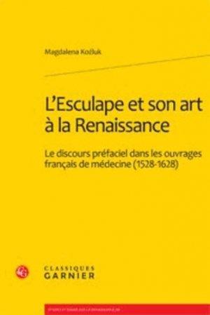 L'Esculape et son art à la Renaissance - classiques garnier - 9782812405228 -
