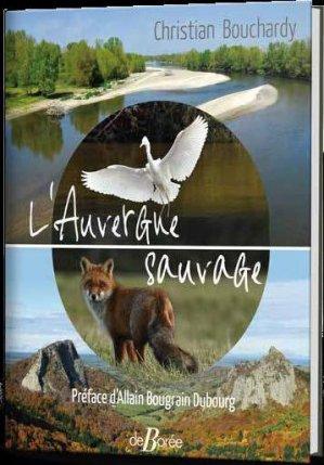 L'Auvergne sauvage - de boree - 9782812926754 -