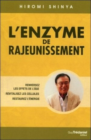 L'enzyme de rajeunissement - guy tredaniel editions - 9782813206428 -