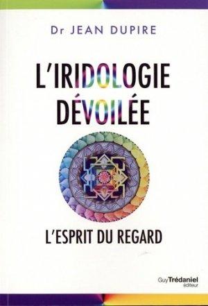 L'iridologie dévoilée - guy trédaniel - 9782813221315 -