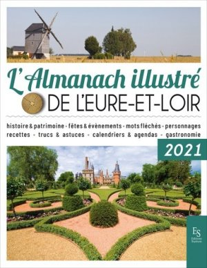 L'almanach illustré de l'Eure-et-Loir - alan sutton - 9782813811875 -