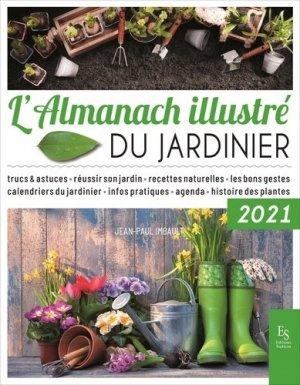 L'Almanach illustré du jardinier 2021 - alan sutton - 9782813814012 -
